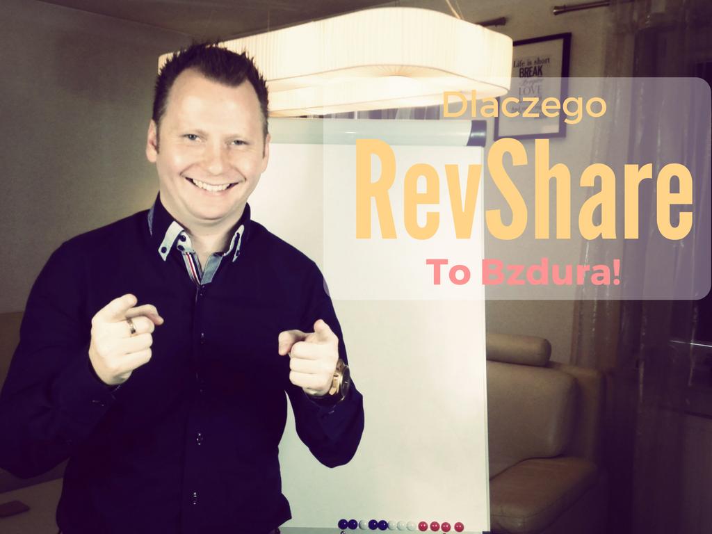 [Lekcja z inteligencji nr2] Dlaczego RevShare To Bzdura?! post thumbnail image