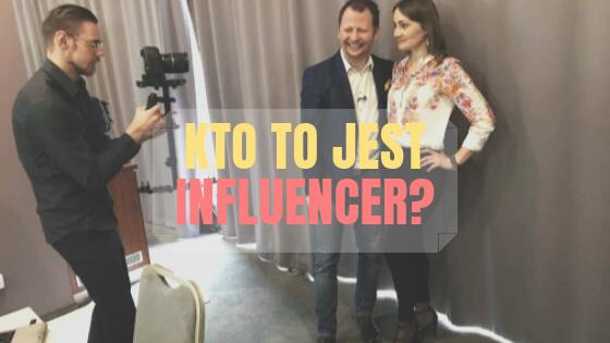 kto to jest influencer
